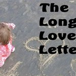 """The Longest Love Letter"" By: Andy Thornhill"